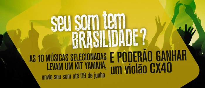 Seu som tem Brasilidade?
